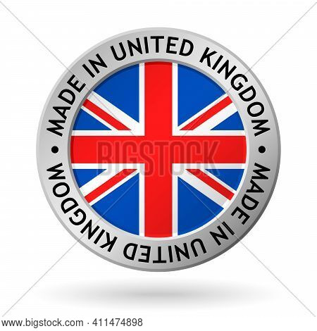 Vector Silver Sign With Flag Of The United Kingdom And Sign Made In United Kingdom