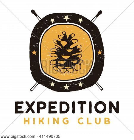 Expedition Hiking Club Logo, Retro Camping Adventure Emblem Design With A Conifer Cone And Matches.