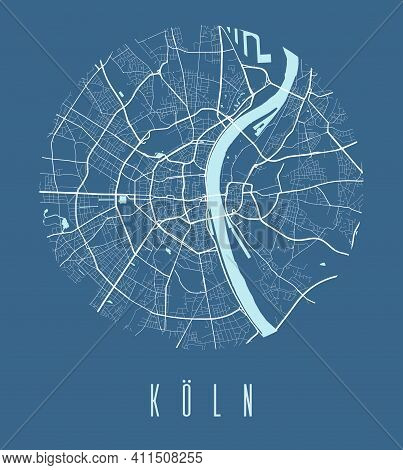 Cologne Map Poster. Decorative Design Street Map Of Cologne City. Cityscape Aria Panorama Silhouette