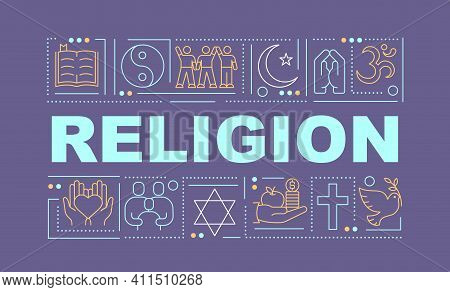 Religion Word Concepts Banner. Spirituality And Belief. Freedom Of Faith. Infographics With Linear I