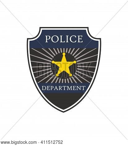Police Badge. Shield Of Cop Department. Badge Of Officer Police. Emblem Of Sheriff. Symbol Of Securi