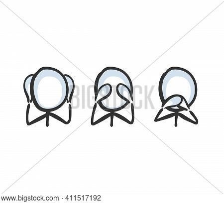Dont Hear, Dont See, Dont Speak. Vector Simple Good Speech And Actions. Three Wise Stickman Cover Ea