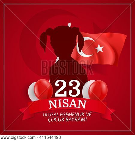 Vector Illustration Of 23 April, National Sovereignty And Children's Day (23 Nisan, Ulusal Egemenlik