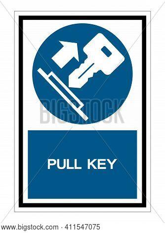 Pull Key Symbol Sign Isolate On White Background,vector Illustration Eps.10