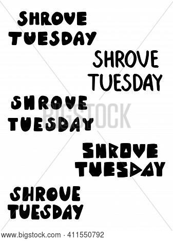Shrove Tuesday Words Set Black And White Stock Vector Illustration. Shrove Tuesday Phrase In Five Di