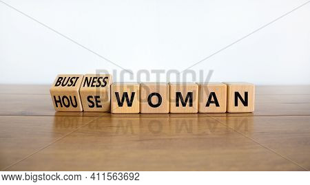 Housewoman Or Businesswoman Symbol. Turned Cubes And Changed The Word Housewoman To Businesswoman. B