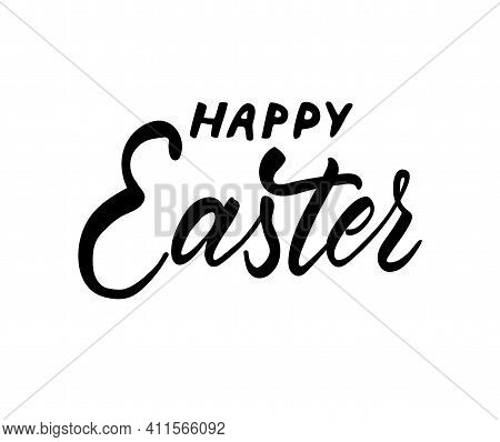 Happy Easter Holiday Vector Calligraphy Lettering. Christian Religious Card For Easter Celebration.
