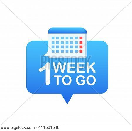 One Week To Go Badge Isolated On White Background. Calendar Icon. Vector Illustration.