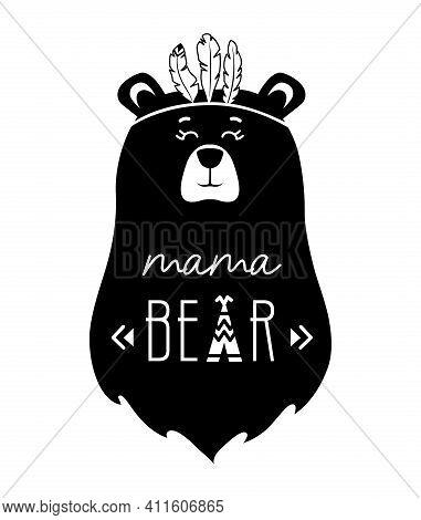 Mama Bear Monochrome Illustration. Vector Baby Print. In Tribal Style.