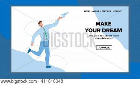 Make Your Dream, Dreaming And Realization Vector