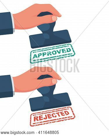 Approved Stamp And Rejection Stamp In Hand Businessman. Green Approved. Red Rejection. Vector Illust