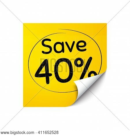 Save 40 Percent Off. Sticker Note With Offer Message. Sale Discount Offer Price Sign. Special Offer