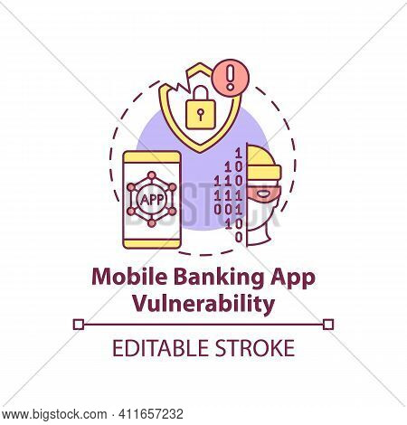 Mobile Banking App Vulnerability Concept Icon. Threats Idea Thin Line Illustration. Faults In Applic