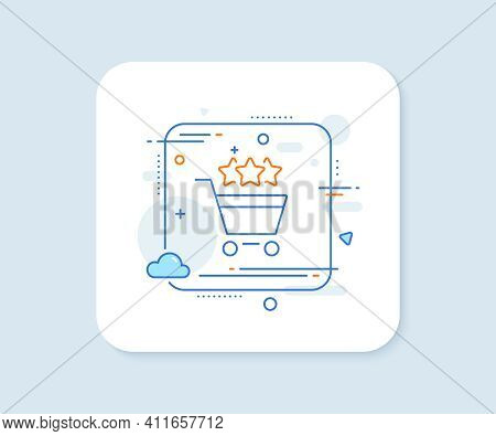 Shopping Cart Stars Rating Line Icon. Abstract Square Vector Button. Customer Rank Sign. Supermarket