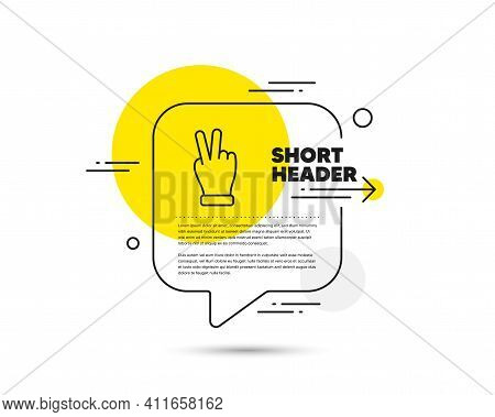 Victory Hand Line Icon. Speech Bubble Vector Concept. Two Fingers Palm Sign. Gesture Symbol. Victory