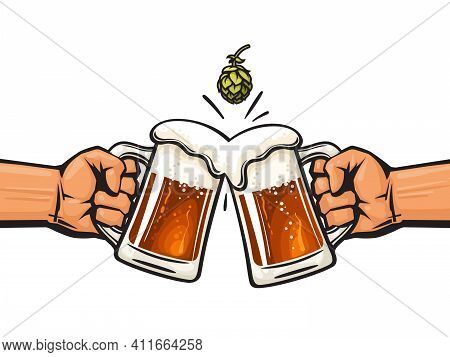 Two Hands Holding Toasting Beer Mugs And Hop Cone. Cheers. Clinking Glass Tankards Full Of Beer And