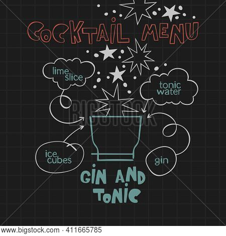 Gin And Tonic. Cocktail Menu. Alcoholic Cold Drinks. Recipe. Lettering, Arrows, Dialog Clouds. Stars