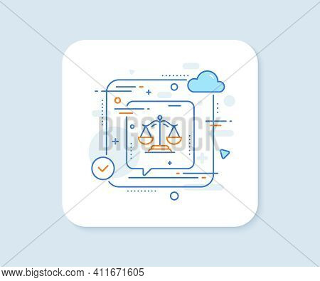 Justice Scales Line Icon. Abstract Vector Button. Judgement Scale Sign. Legal Law Symbol. Justice Sc