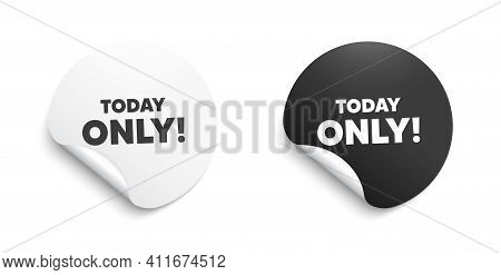 Today Only Sale Symbol. Round Sticker With Offer Message. Special Offer Sign. Best Price. Circle Sti