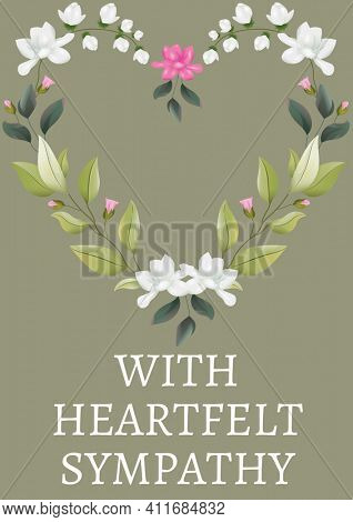 With heartfelt sympathy text with illustration of flowers on green background. condolences and support concept digitally generated image.