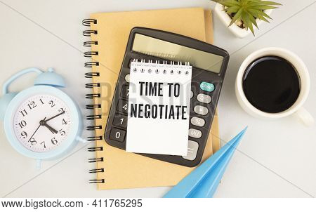 Calculator With Text Time To Negotiate With White Paper