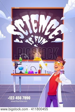 Science Is Fun Cartoon Poster With Happy Chemist Holding Glass Flask, Doing Research Test In Chemica