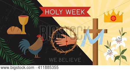 Holy Week Banner With A Rooster, Communion, Palm Branches, A Wreath Of Thorns, The Cross Of Jesus Ch