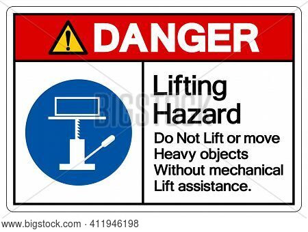 Danger Lifting Hazard Do Not Lift Or Move Heavy Objects Without Mechanical Lift Assistance Symbol Si