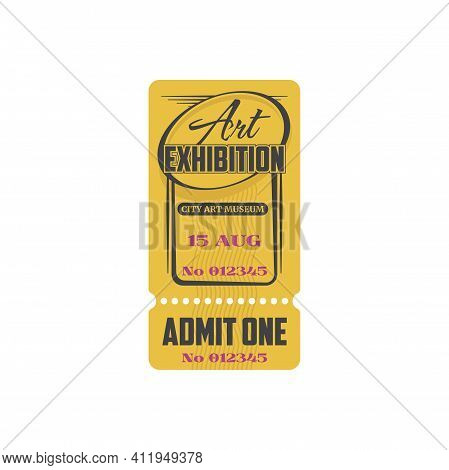Retro Ticket To Classic Art Exhibition, Admit One Isolated Icon. Vector Coupon Admission To Visit Ex