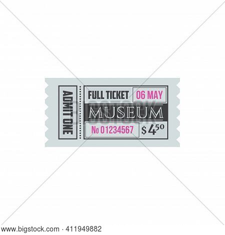 Entry Ticket To Museum Isolated Entry Card. Vector Invitation On Excursion Or Exhibition, Admit One