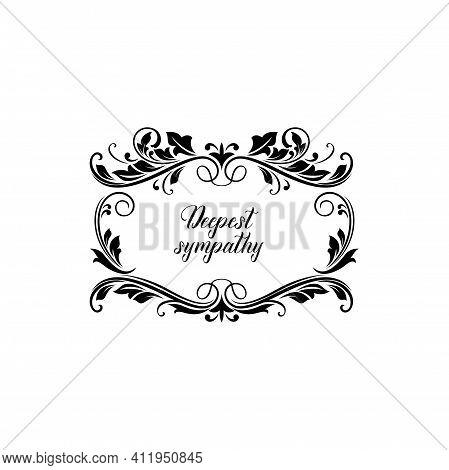 Funeral Card, Vintage Condolence Vector Floral Wreath With Fleur De Lis Flowers, Plant Leaves, Flour