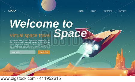 Welcome To Space Cartoon Landing Page With Spaceship Take Off Alien Planet Surface. Virtual Travel T