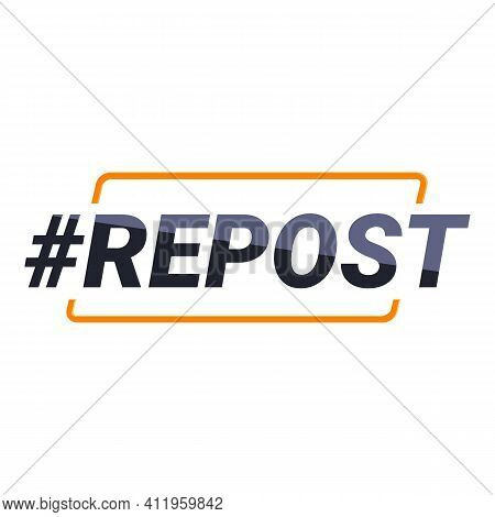 Repost Hashtag Icon. Cartoon Of Repost Hashtag Vector Icon For Web Design Isolated On White Backgrou