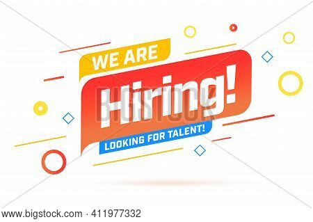 We Are Hiring Info Label With Looking For Talent, Wanted Human Resource To Join Corporate Team Banne