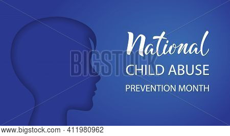 National Child Abuse Prevention Month. Stop Child Violence. Children Protection And Safety Month. Bo