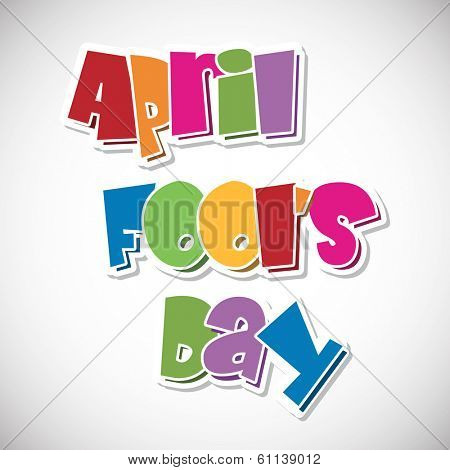 Happy Fool's Day funky background with colorful stylish text on grey background.