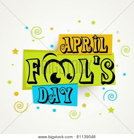 Happy Fool's Day funky concept with stylish text on creative background.