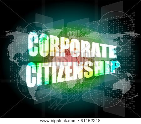 Corporate Citizenship Words On Digital Screen With World Map