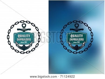 Marine shipbuilder label with chain, anchor and banner