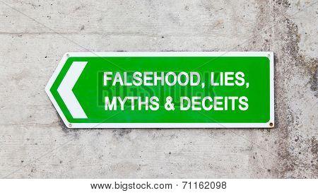 Green Sign - Falsehood Lies Myths Deceits