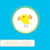 Congratulations card with cute yellow bird. Vector illustration poster