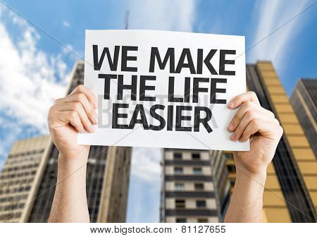 We Make the Life Easier card with a urban background