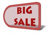 A price tag with the words Big Sale illustrating a deep discount or markdown on merchandise during a limited-time sale poster
