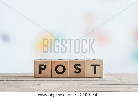 Post Sign On A Wooden Table