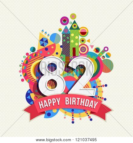 Happy Birthday 82 Year Greeting Card Poster Color