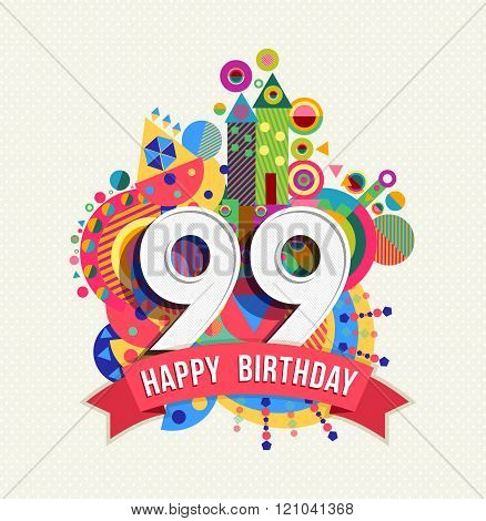 Happy Birthday 99 Year Greeting Card Poster Color