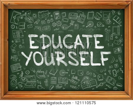 Educate Yourself - Hand Drawn on Green Chalkboard.