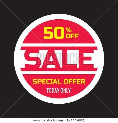 Sale concept vector banner - 50% off - special offer today only. Sale circle vector sticker.