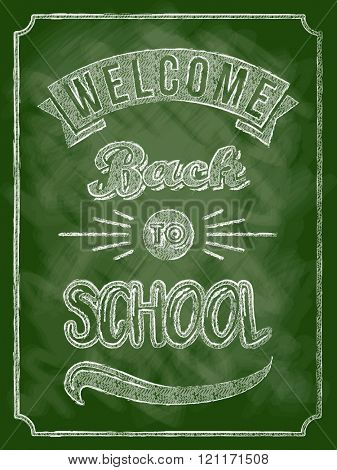 Back to school poster with text on chalkboard. Vector illustration.