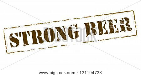 Rubber stamp with text strong beer inside vector illustration